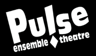 Pulse Ensemble Theatre